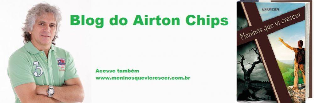 Blog do Airton Chips